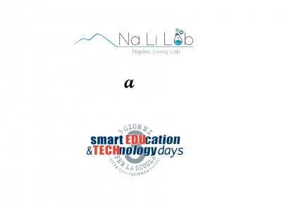 Il Na.Li.Lab presente alla SMART EDUCATION & TECHNOLOGY DAYS